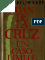 Javierre, Jose Maria - Juan de La Cruz, Un Caso Limite