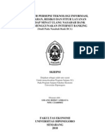 Pengaruh Persepsi Teknologi Informasi,Kemudahan, Resiko Dan Fitur Layanan Terhadap Minat Ulang Nasabah Bank Dalam Menggunakan Internet Banking (Studi Pada Nasabah Bank Bca)