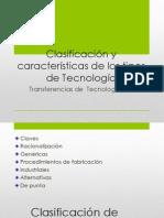 Clasificación y características de los tipos de Tecnología