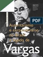 Angela de Castro Gomes - Autoritarismo e Corporativismo No Brasil o Legado de Vargas