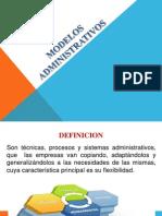 MODELOS ADMINISTRATIVOS ENFASIS