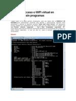 Punto de Acceso o WiFi Virtual en Windows 7 Sin Programas
