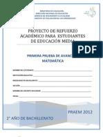 Primera Prueba de Avance de Matemática - Segundo Año de Bachilllerato - PRAEM 2012