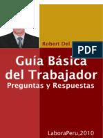 Guia Basica Del Trabajador (Robert Del Aguila) - Edición 2010