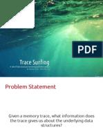 Trace Surfing Presentation (1)
