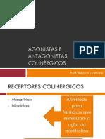 AGONISTAS E ANTAGONISTAS COLINÉRGICOS