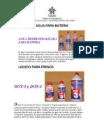 Agua Para Bateria Liquido de Frenos Refrigerantes y Aditivos