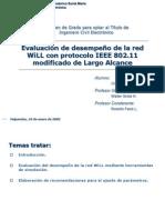 Evaluación de desempeño de la red WiLL con protocolo IEEE 802.11 modificado de Largo Alcance