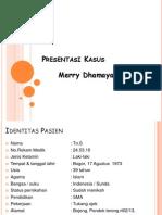 Presentasi Kasus Merry