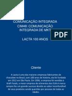 CIM48 Lacta 100 Anos