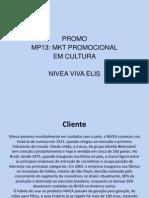 MP13 Nivea Vivaelis