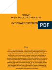 MP23 GVT Power Experience
