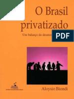Brasil Privatizado - Aloysio Biondi