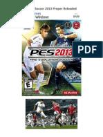 Pro Evolution Soccer 2013 Proper Reloaded