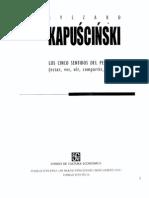 """""""Los Cinco Sentidos Del Periodista"""", Kapuscinksi"""