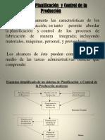 Sistema de Planificación  y Control de la     Producción