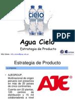"Estrategia de producto del Agua Embotellada Natural ""Cielo"". Marketing"
