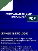 FEBRA BUTONOASĂ