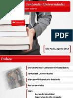 División Global  Santander Universidades. Comprometidos con la Educación Superior