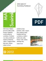 MAS CV susirinkimų pasiūlymai 2012