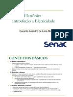 01 - Introdução a Eletricidade, Tensão, Corrente e Resistência Elétrica. Corrente Elétrica AC e DC