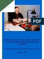 LETTERA AI VESCOVI DELLA CHIESA CATTOLICA SU ALCUNI ASPETTI DELLA MEDITAZIONE CRISTIANA