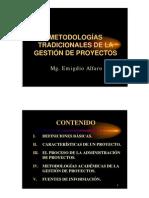 METODOLOGÍAS TRADICIONALES DE LA GESTION DE PROYECTOS