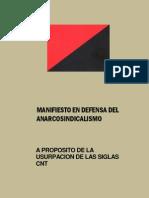 Manifiesto en Defensa Del Anarcosindicalismo