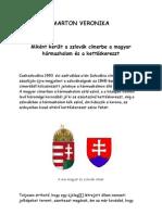 Marton Veronika -  Miként került a szlovák címerbe a magyar hármashalom és a kettőskereszt