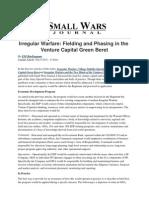 Small Wars Journal - Irregular Warfare_ Fielding and Phasing in the Venture Capital Green Beret - 2012-09-06