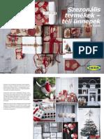 Karácsonyi dekoráció ötletek - IKEA 2012 tél