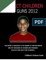 Protect Children Not Guns 2012