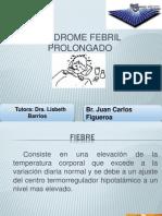 Sindrome Febril Prolongado Juan Carlos