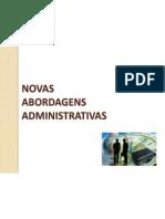 Novas Abordagens Administrativas