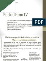 Periodismo IV Por qué interpretar
