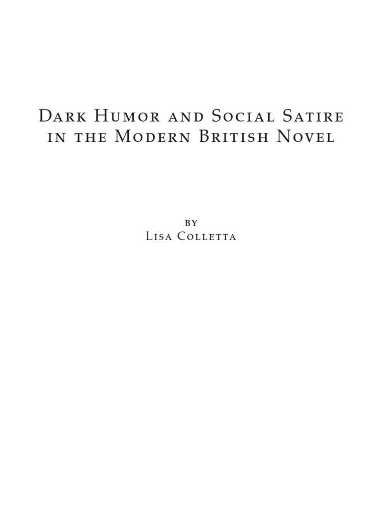 Colletta Dark Humor And Social Satire In The Modern British Novel