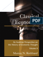 Murray Rothbard, Classical Economics an Austrian Perspective on the History of Economic Thought, Volume II