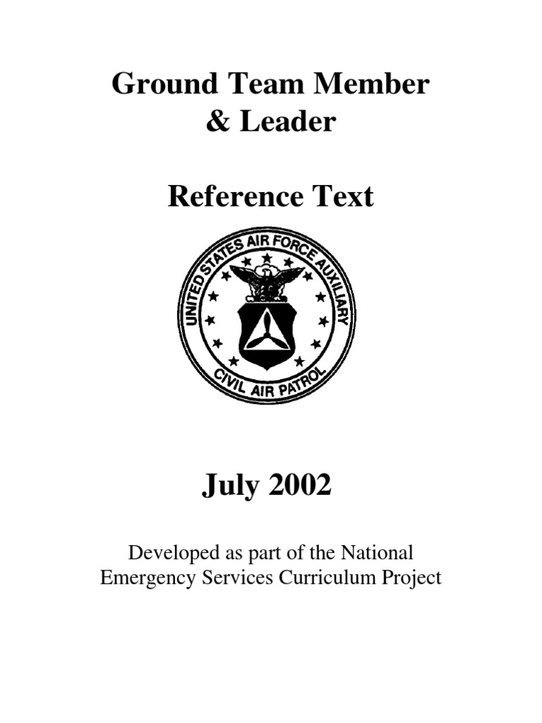 Ground Team Member & Leader Reference Text: Developed as