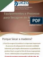 Equipamentos de Processo Para Secagem de Madeira