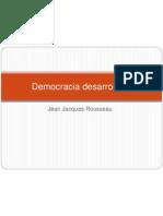 Democracia Desarrollista - Rousseau