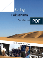 Arabian Spring, Fukushima and what comes next?