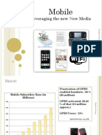 Mobile-Leveraging the New New Media