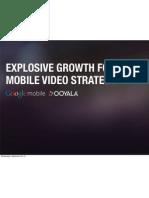 Google Mobile Ooyala Mobile Video Study