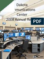 Dakota County, MN  DCC -  Communications Center - 2008 Annual Report Final