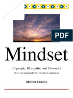 Mindset;10 People, 10 Mindsets and 10 Result
