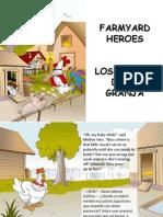 Los héroes de la granja - Farmyard Heroes