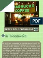 Perfil Del Consumidor Starbucks Andres Utrera