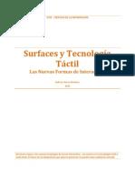 Surfaces y Tecnología Táctil