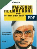 Schwarzbuch Kohl - Wie man einen Staat ruiniert