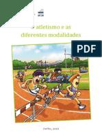 O Atletismo e as Modalidades